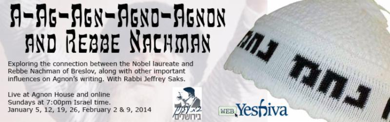 Agnon and Rebbe Nachman